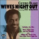 Wives Night Out by Cicero Blake ()
