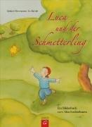 Luca und der Schmetterling: Ein Bilderbuch vom Abschiednehmen