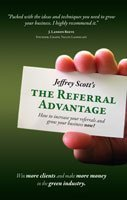 Read Online The Referral Advantage - How to increase your referrals and grow your Landscape business now! ebook