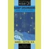 Download Sleep Disorders and Psychiatry (Review of Psychiatry) [PAPERBACK] [2005] [By Daniel J.] PDF