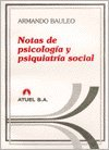 img - for Notas de Psicologia y Psiquiatria Social (Spanish Edition) book / textbook / text book