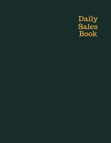 Daily Sales Book: Bluish Green Expense Ledger, Stock Record Tracker, Daily Sales Log Book, Journal Notebook for Personal, Company and Business  Usage. ... Book Size. (Office Supplies) (Volume 16)