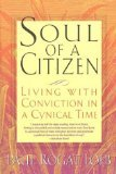Soul of a Citizen by Loeb, Paul Rogat [Paperback] (Paul Rogat Loeb Soul Of A Citizen)