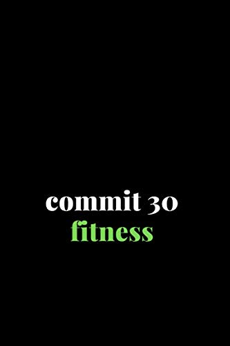 commit 30 fitness: fitness notebook workout journal workout planner exercise log book workout planner for women workout journal for men gym notebook running tracker running log