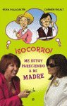 img - for  Socorro! Me estoy pareciendo a mi madre book / textbook / text book
