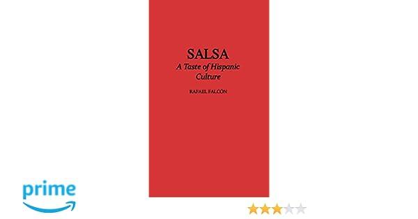 Salsa: A Taste of Hispanic Culture