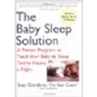 The Baby Sleep Solution: A Proven Program to Teach Your Baby to Sleep Twelve Hours aNight by Giordano, Suzy, Abidin, Lisa [Perigee Trade, 2006] (Paperback) [Paperback]