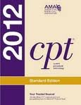 img - for CPT 2012: Standard Edition (Cpt / Current Procedural Terminology (Standard Edition)) 1st (first) edition book / textbook / text book