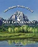 Self Government: The Mighty Works of God