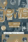 img - for The Jews of Latin America by Judith Laikin Elkin (1998-01-03) book / textbook / text book