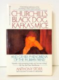 Churchill's Black Dog, Kafka's Mice, and Other Phenomena of the Human Mind, Anthony Storr, 034536547X