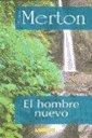 El Hombre Nuevo (Spanish Edition) - Merton, Thomas