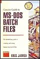 Concise Guide to MS-DOS Batch Files, Kris A. Jamsa, 1556155492
