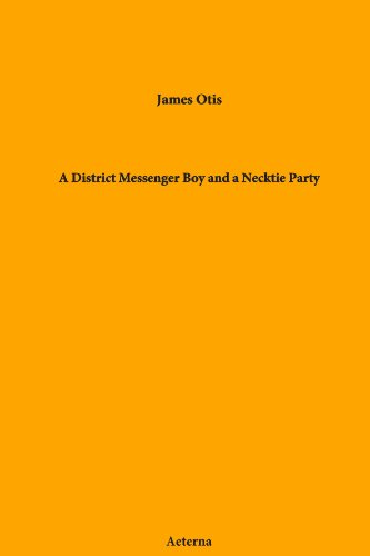 A District Messenger Boy and a Necktie Party - District Messenger