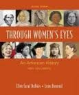 Through Women's Eyes: An American History with Documents: Combined Version 2nd (second) edition
