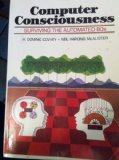 Computer Consciousness, H. Dominic Covvey and Neil Harding McAlister, 0201019396