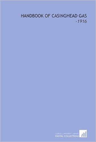 Book Handbook of Casinghead Gas: -1916
