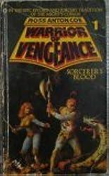 Sorcerer's Blood (Warrior of Vengeance Series, No. 1)