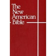 The New American Bible with Revised New Testament (The New Catholic Translation)