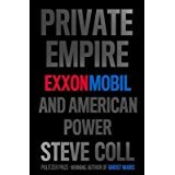 img - for PRIVATE EMPIRE. EXXONMOBIL AND AMERICAN POWER. book / textbook / text book