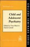 Seminars in Child and Adolescent Psychiatry, , 0902241559