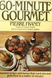 The New York Times 60-Minute Gourmet, Pierre Franey, 0449901912