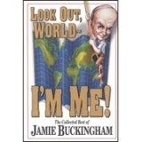 Look Out World - I'm Me!, Jamie Buckingham, 0884193187