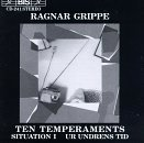 10 Temperaments / Situation I / Ur Undrens Tid by Grippe, Ragnar (1994-02-01)