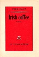 Irish Coffee par Pierre Viallet