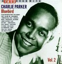 Blue Bird 2 by Parker, Charlie (1995-11-21)