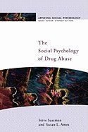 Read Online Social Psychology of Drug Abuse pdf epub
