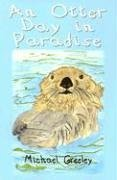 Read Online An Otter Day in Paradise pdf epub