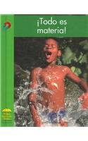 ¡Todo es materia! (Science - Spanish) (Spanish Edition)
