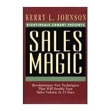 img - for Sales Magic: Revolutionary New Techniques That Will Double Your Sales Volume in 21 Days book / textbook / text book