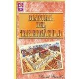 By David Bonilla Manual Del Tabernaculo [Paperback]