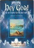 Hey God!. It Is time to wake Up, Bhushana Ishaya, 9501780201