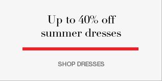 up to 40% off summer dresses