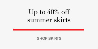 up to 40% off summer skirts