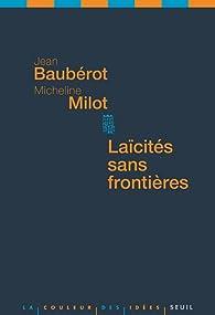 Laïcités sans frontières par Jean Baubérot