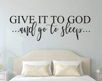 Amazon.com: Give it to God Decal- and Go To Sleep -Vinyl ...
