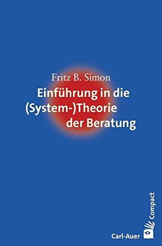 Einführung in die (System-) Theorie der Beratung