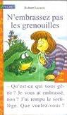 N'embrassez pas les grenouilles par Leeson