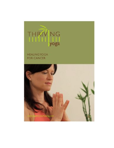 Healing Yoga for Cancer