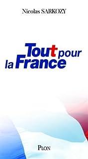Tout pour la France, Sarkozy, Nicolas