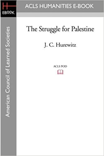 The Struggle for Palestine by J. C. Hurewitz (2008-11-07)