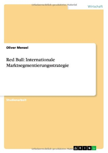 Red Bull: Internationale Marktsegmentierungsstrategie (German Edition) ebook