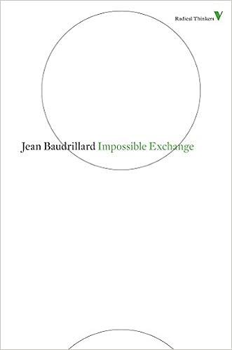 Impossible Exchange (Radical Thinkers): Jean Baudrillard
