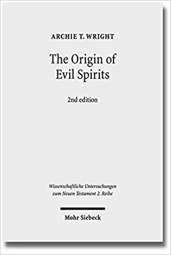 Book The Origin of Evil Spirits: The Reception of Genesis 6:1-4 in Early Jewish Literature (Wissenschaftliche Untersuchungen Zum Neuen Testament 2.Reihe)