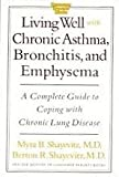 Living Well With Emphysema and Bronchitis