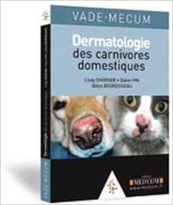 Livres Vade-mecum de dermatologie des carnivores domestiques pdf, epub